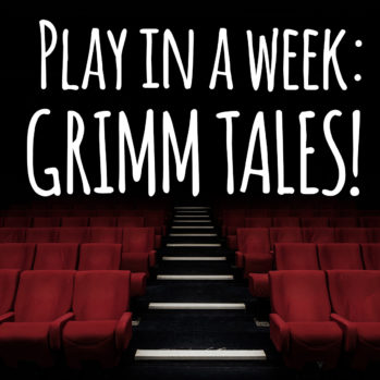 Play in a Week - Grimm Tales